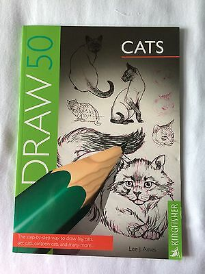 Draw 50 Cats (Draw 50) By Lee J. Ames