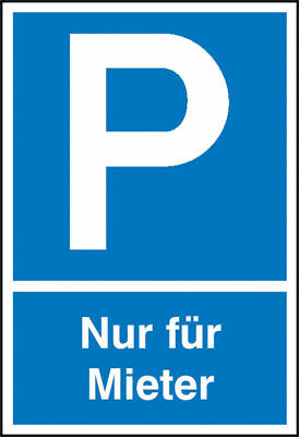 Parking Spot Sign » Symbol: P, Text: only for Tenant« S10140