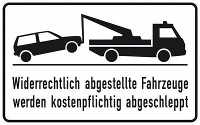 Haltverbotsschild » Widerrechtlich Parked Vehicle to Be Kostenpfli S10166