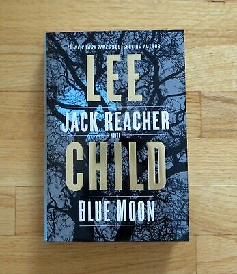 Blue Moon by Lee Child  A Jack Reacher Novel  2019 hardcover/dustjacket