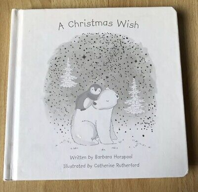 The Little White Company A Christmas Wish Board Book By Barbara Horspool 🐧