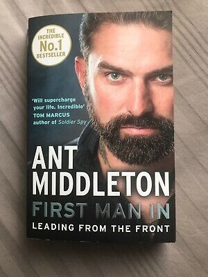First Man In By Ant Middleton Paperback Version
