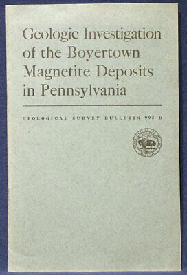USGS PENNSYLVANIA BOYERTOWN IRON DEPOSITS Vintage 1953 Report, WITH ALL 5 MAPS!