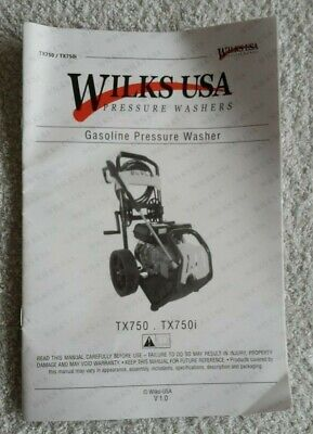 Wilks USA - Pressure Washers - Paper Manual for TX750 / TX750i