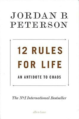 12 Rules for Life: An Antidote to Chaos [Hardcover] [2018] Peterson, Jordan B