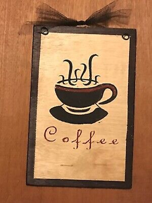 """coffee wooden Sign rustic primitive farmhouse Country Kitchen cafe' Decor 7x9"""""""