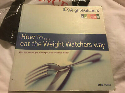 Weightwatchers Switch'How To Eat The Weightwatchers Way' Cook Book