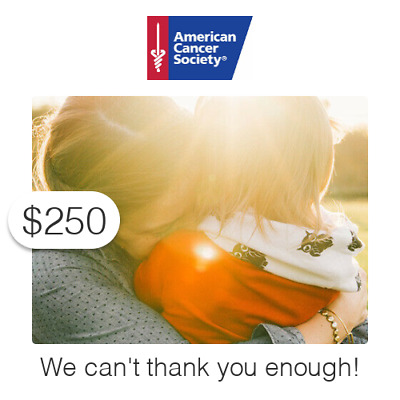 $250 Charitable Donation For: Unbelievable!  We can't thank you enough!