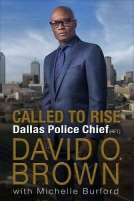 Called to Rise: A Life in Faithful Service to the Community That Made Me - GOOD