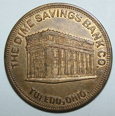 DIME SAVINGS BANK TOLEDO OH 31mm brass 1920s gf 50 cents on new acct of $5.00