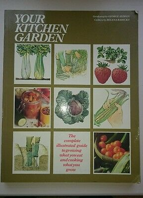 Your Kitchen Garden Book - grow & prepare your own produce