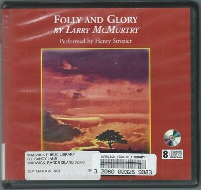 Folly and Glory by Larry McMurtry 8 CDs Audio Book