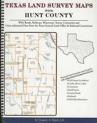 Gregory Boyd / Texas Land Survey Maps for Hunt County with Roads Railways 1st ed