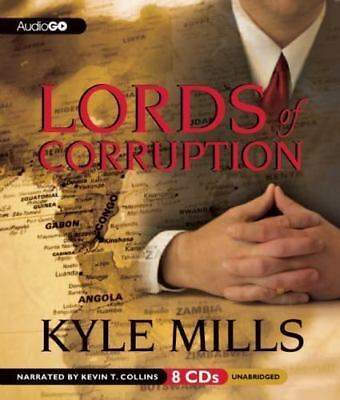 Lords of Corruption by Kyle Mills (2012, CD)