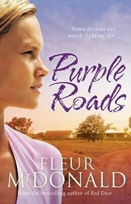 NEW Purple Roads By Fleur McDonald Paperback Free Shipping