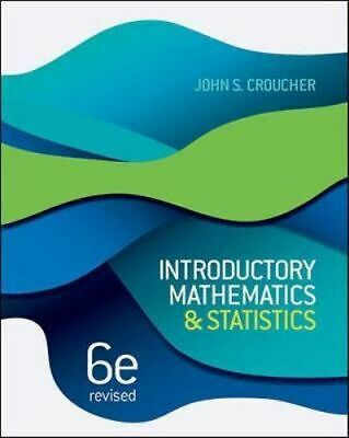 NEW Introductory Mathematics and Statistics Revised 6.5 By John S. Croucher