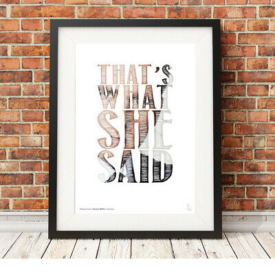 MICHAEL SCOTT That's what she said quote ❤ The Office US ❤ poster art PRINT #40