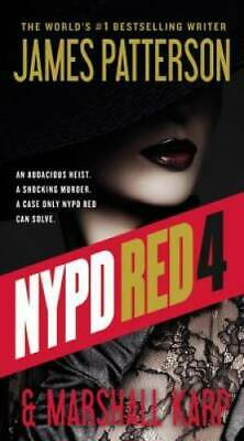 NYPD Red 4 by Patterson, James; Karp, Marshall