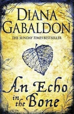 NEW An Echo In The Bone By Diana Gabaldon Paperback Free Shipping