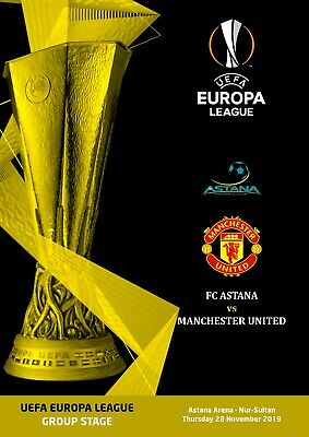 Unofficial Programme Astana Manchester United Uefa Europa League 2019 2020