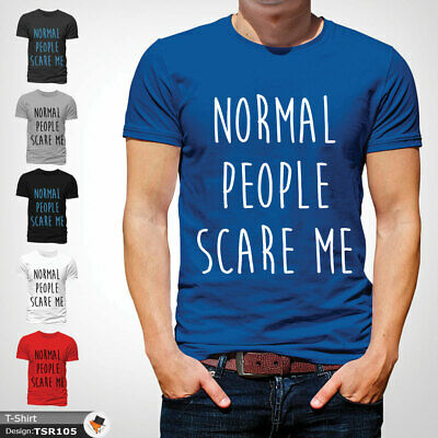 Normal People T Shirt Mens Tshirt Blue T-Shirt Scare Me Large Cotton XXL 3XL