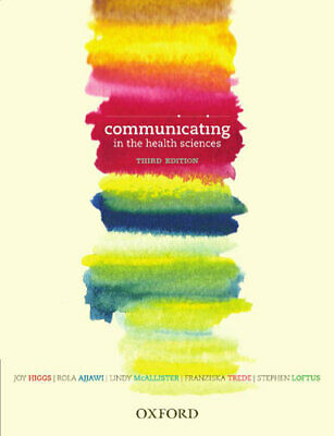 NEW Communicating in the Health Sciences By Joy Higgs Paperback Free Shipping