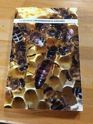The Introduction  Of Queen Bees By L E Snelgrove