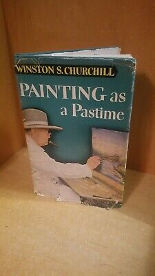 Painting As A Pastime by Winston Churchill 1950 ..Learn to Paint