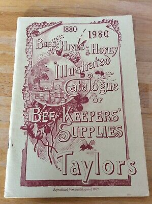 Illustrated Catalogue Of Beekeepers Supplies, Taylors 100 Years
