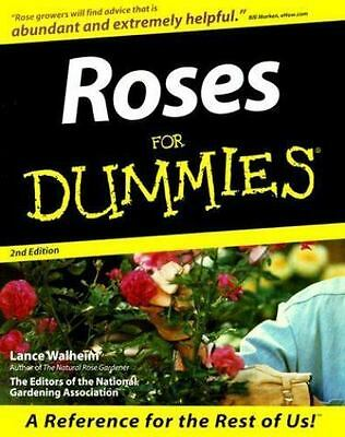 Roses For Dummies Walheim, Lance, The Editors of the National Gardening Associa