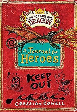 How to Train Your Dragon: A Journal for Heroes by Cowell, Cressida