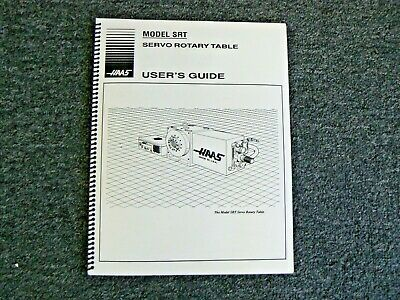 Haas SRT Rotary Table  Indexer Operating Manual