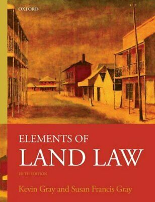 Elements Of Land Law, Paperback by Gray, Kevin; Gray, Susan Francis, Brand Ne...
