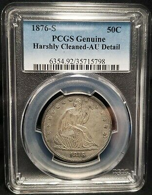 1876-S Seated Liberty Half Dollar - PCGS Genuine AU Detail - .900 fine silver