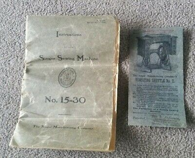 Antique Singer Sewing Machine No. 15-30 Instruction Manual, 1905 and Leaflet