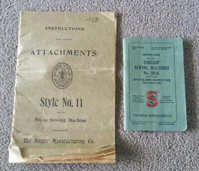 Singer Sewing Machine Instruction Manuals - Attachments Style No. 11 and 201k