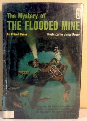 Manus, Willard - The Mystery of the Flooded Mine - 1964 - 1st/HC/VG-