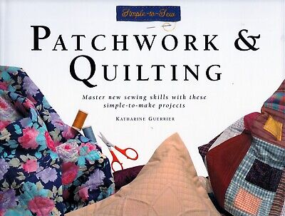 Simple To Sew Patchwork And Quilting Book Hardcover New