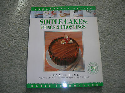 SUGAR CRAFT SKILLS  SIMPLE CAKES Icings Frostings by Jacqui Hine ~ Novelty Cakes