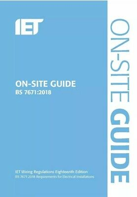 IET On Site Guide for Wiring Regulations 18th Edition 2018 BS7671:2018 Blue