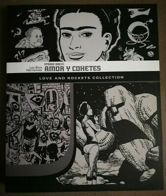 Hernandez, Amor y Cohetes. Storie brevi. Love and Rockets collection//FIRMATO