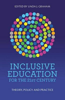 NEW Inclusive Education for the 21st Century By Linda Graham Paperback