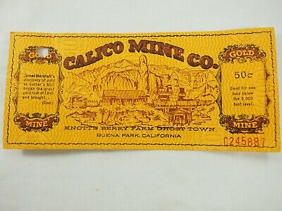 Calico Mine Ride Knotts Berry Farm Ghost Town .50 Cent Ticket