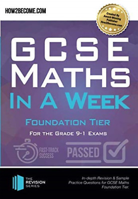 How2Become-Gcse Maths In A Week: Foundation Tier (UK IMPORT) BOOK NEW