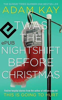 Twas The Nightshift Before Christmas  (ΕΡUB) 🔥 FAST DELIVERY 🔥 by ADAM KAY