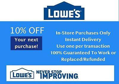 Two (2X) - Lowes 10% Off - In-Store Only - Fast-E-Delivery