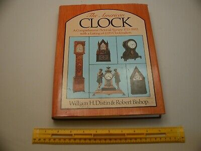 Book 1,170 – The American Clock by William H. Distin & Robert Bishop