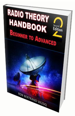 Radio Theory Handbook - Beginner to Advanced - 2nd Edition - 617 pages HARDCOVER