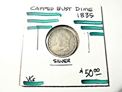 1835 U.S. Capped Bust Dime-Silver-VG      *1167