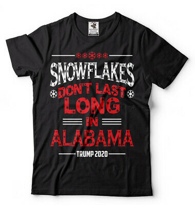 Donald Trump 2020 Snowflakes Don't Last Long In Alabama Trump Supporter T-shirt